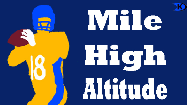 Peyton Manning Mile High Altitude